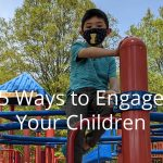 Ways to Engage Your Children